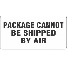 Package Cannot Be Shipped By Air Label