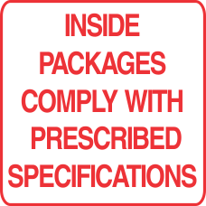 Inside Packages Comply With Prescribed Specifications Label