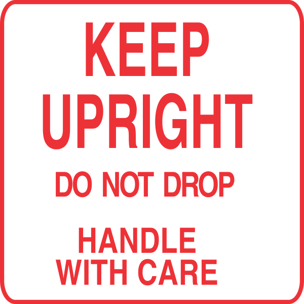 Keep Upright Do Not Drop Label