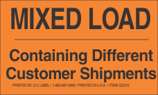 Mixed Load Containing Different Shipments Fluorescent Orange Label