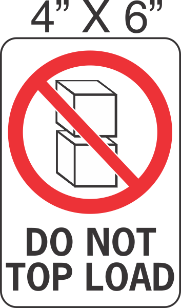 Pictorial Do Not Top Load Label 4in X 6in
