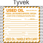 Used Oil Tyvek Labels HWL620T