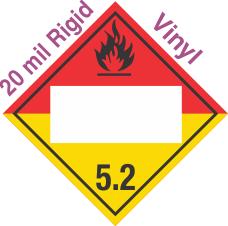 Blank Window Organic Peroxide Class 5.2 20mil Rigid Vinyl Placard