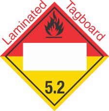 Blank Window Organic Peroxide Class 5.2 Laminated Tagboard Placard