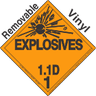 Explosive Class 1.1D Removable Vinyl DOT Placard