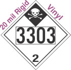 Inhalation Hazard Class 2.3 UN3303 20mil Rigid Vinyl DOT Placard