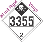Inhalation Hazard Class 2.3 UN3355 20mil Rigid Vinyl DOT Placard