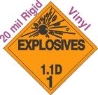 Explosive Class 1.1D 20mil Rigid Vinyl DOT Placard
