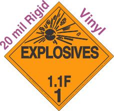 Explosive Class 1.1F 20mil Rigid Vinyl DOT Placard