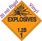 Explosive Class 1.2B 20mil Rigid Vinyl DOT Placard