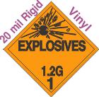 Explosive Class 1.2G 20mil Rigid Vinyl DOT Placard