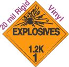 Explosive Class 1.2K 20mil Rigid Vinyl DOT Placard