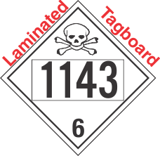 Poison Toxic Class 6.1 UN1143 Tagboard DOT Placard