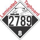 Corrosive Class 8 UN2789 Tagboard DOT Placard