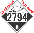 Corrosive Class 8 UN2794 Tagboard DOT Placard