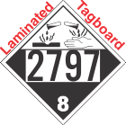 Corrosive Class 8 UN2797 Tagboard DOT Placard