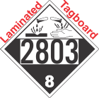 Corrosive Class 8 UN2803 Tagboard DOT Placard