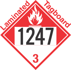 Combustible Class 3 UN1247 Tagboard DOT Placard
