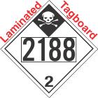 Inhalation Hazard Class 2.3 UN2188 Tagboard DOT Placard