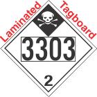 Inhalation Hazard Class 2.3 UN3303 Tagboard DOT Placard