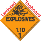 Explosive Class 1.1D Tagboard DOT Placard