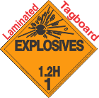 Explosive Class 1.2H Tagboard DOT Placard