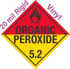 Standard Worded Organic Peroxide Class 5.2 20mil Rigid Vinyl Placard