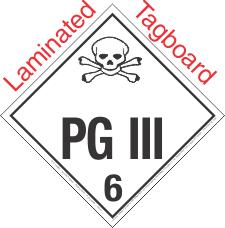 Standard Worded PG III Class 6.2 Laminated Tagboard Placard