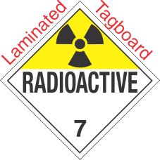 Standard Worded Radioactive Class 7 Laminated Tagboard Placard