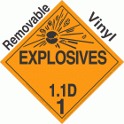 Explosive Class 1.1D NA or UN0072 Removable Vinyl DOT Placard