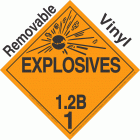 Explosive Class 1.2B NA or UN0107 Removable Vinyl DOT Placard