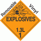 Explosive Class 1.3L NA or UN0250 Removable Vinyl DOT Placard