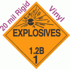 Explosive Class 1.2B NA or UN0382 20mil Rigid Vinyl DOT Placard