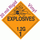 Explosive Class 1.2G NA or UN0421 20mil Rigid Vinyl DOT Placard