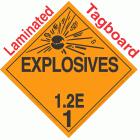 Explosive Class 1.2E NA or UN0468 Tagboard DOT Placard