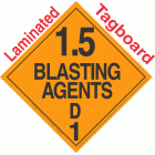 Explosive Class 1.5D NA or UN0482 Tagboard DOT Placard
