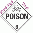 Standard Worded Poison Class 6.2 20mil Rigid Vinyl Placard