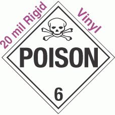 Standard Worded Poison Class 6.2 20mil Rigid Vinyl Placard